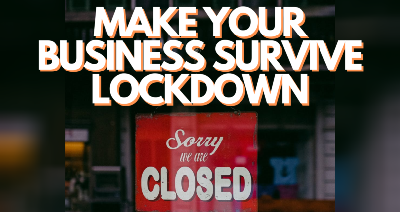 How Businesses Survive After the Lockdown