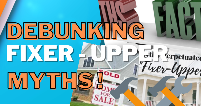 Debunking Fixer Upper Myths