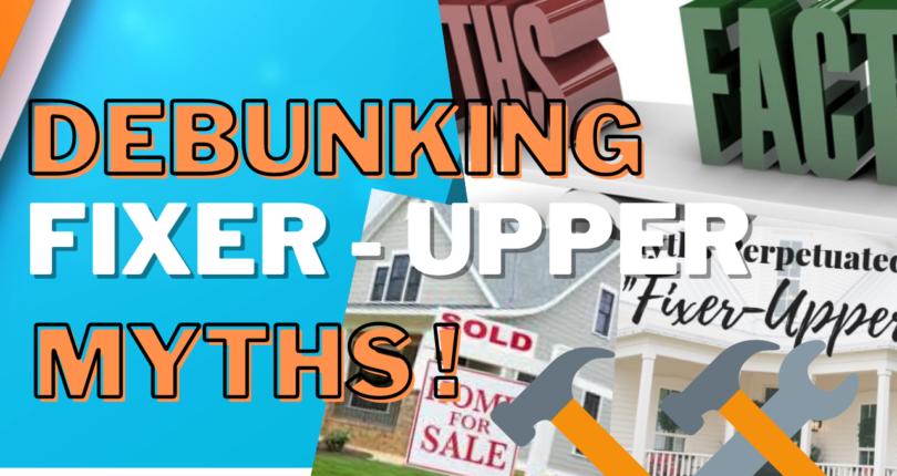 Debunking Fixer Upper Myths